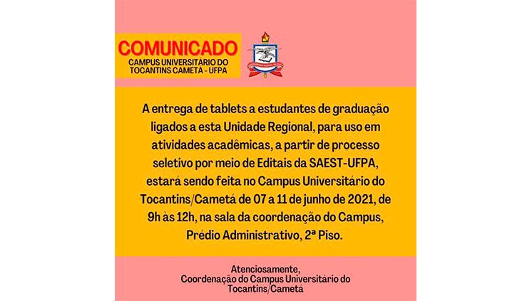 Comunicado Entrega de Tablets Campus Universitário do Tocantins/Cametá-UFPA
